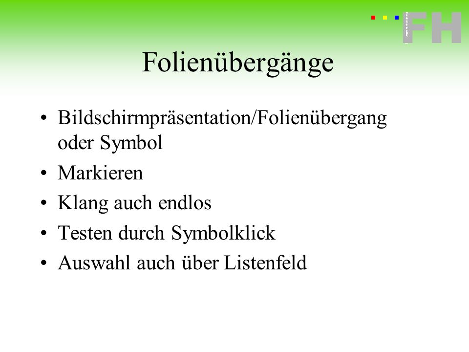 Folienübergänge Bildschirmpräsentation/Folienübergang oder Symbol