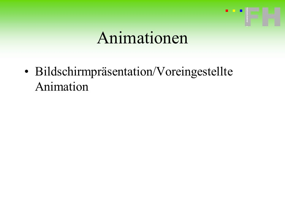 Animationen Bildschirmpräsentation/Voreingestellte Animation