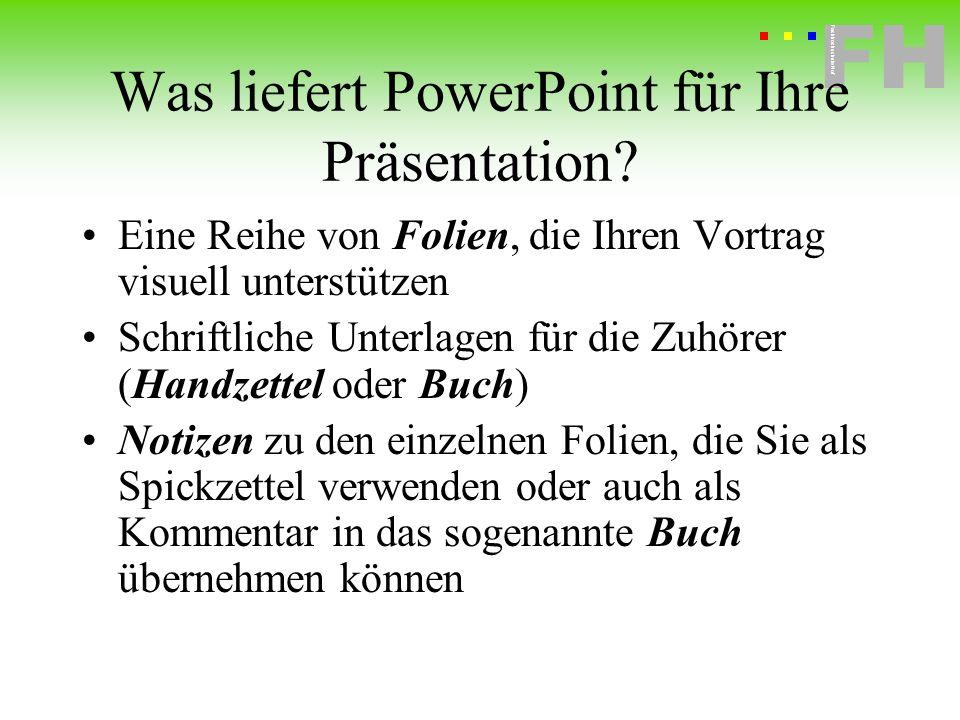 Was liefert PowerPoint für Ihre Präsentation