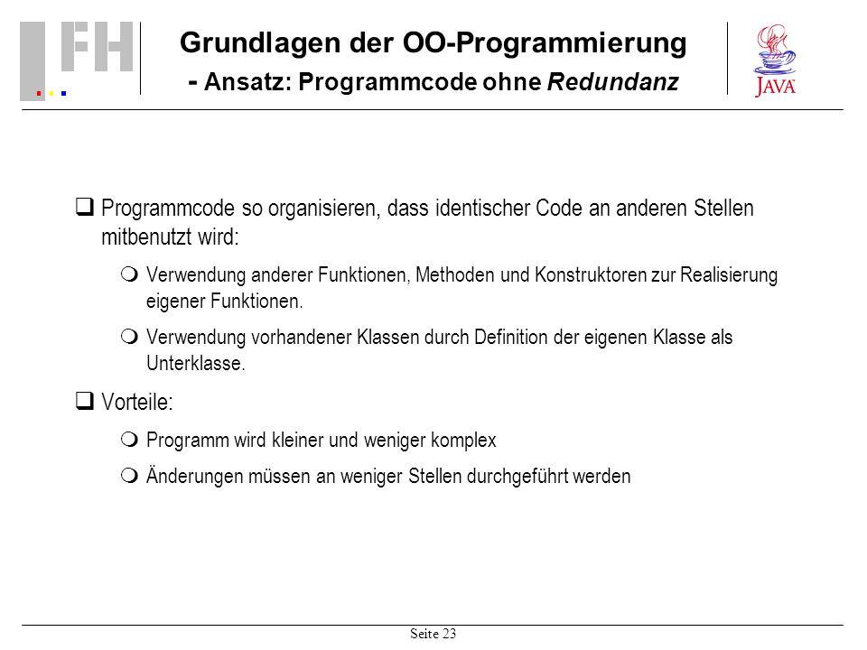 Grundlagen der OO-Programmierung - Ansatz: Programmcode ohne Redundanz