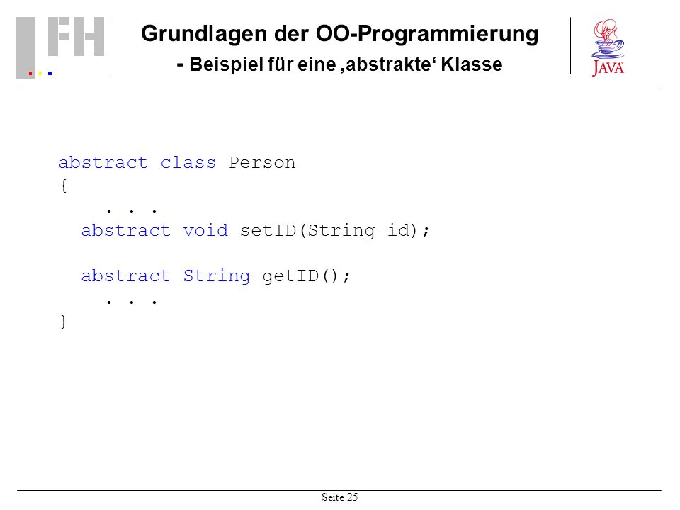 Grundlagen der OO-Programmierung - Beispiel für eine 'abstrakte' Klasse