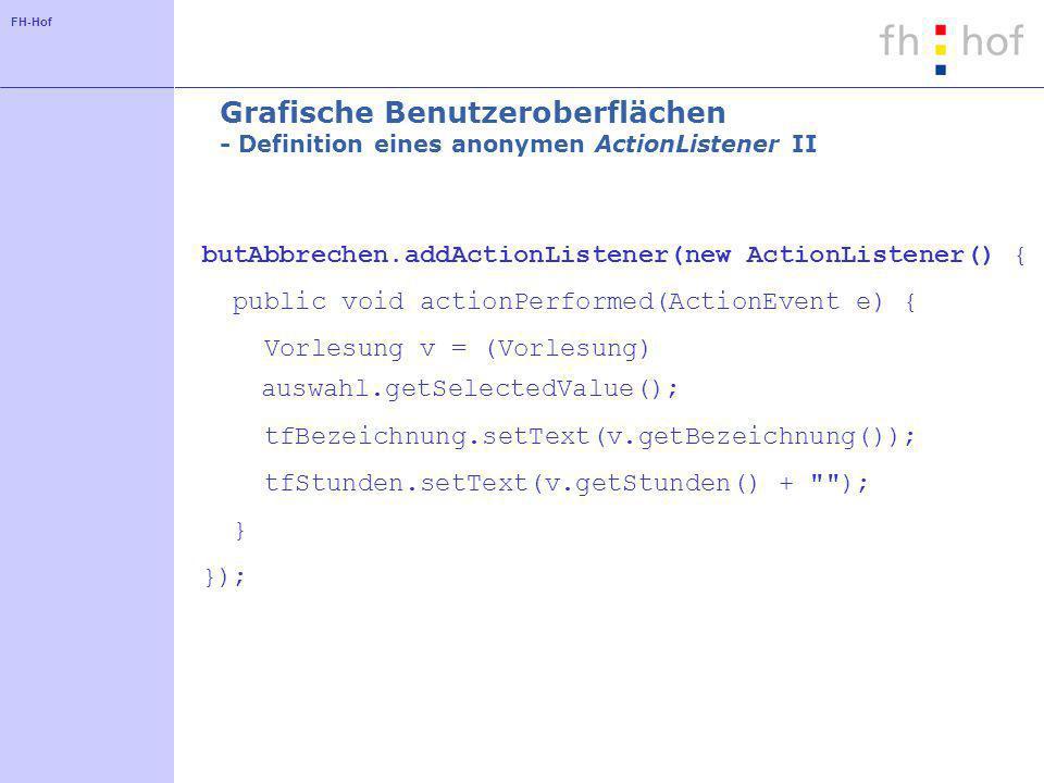 Grafische Benutzeroberflächen - Definition eines anonymen ActionListener II