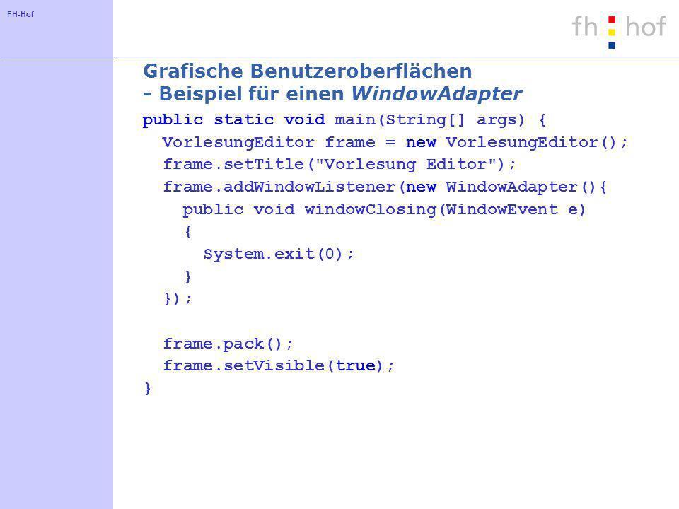 Grafische Benutzeroberflächen - Beispiel für einen WindowAdapter