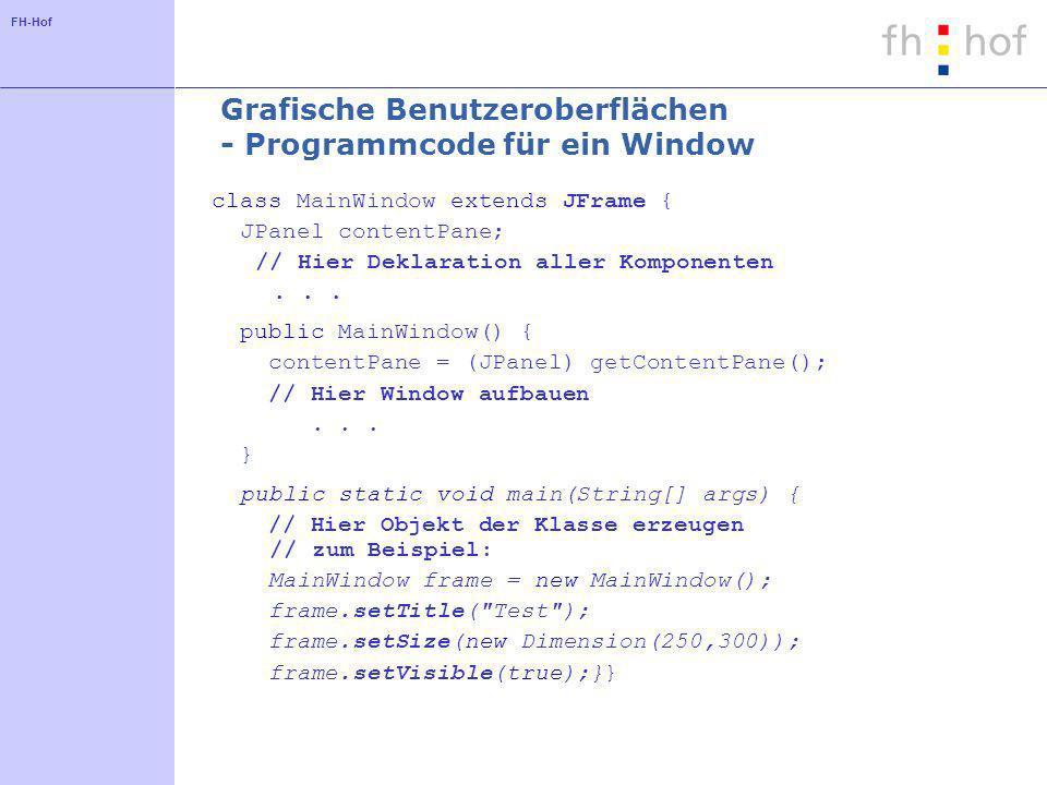 Grafische Benutzeroberflächen - Programmcode für ein Window