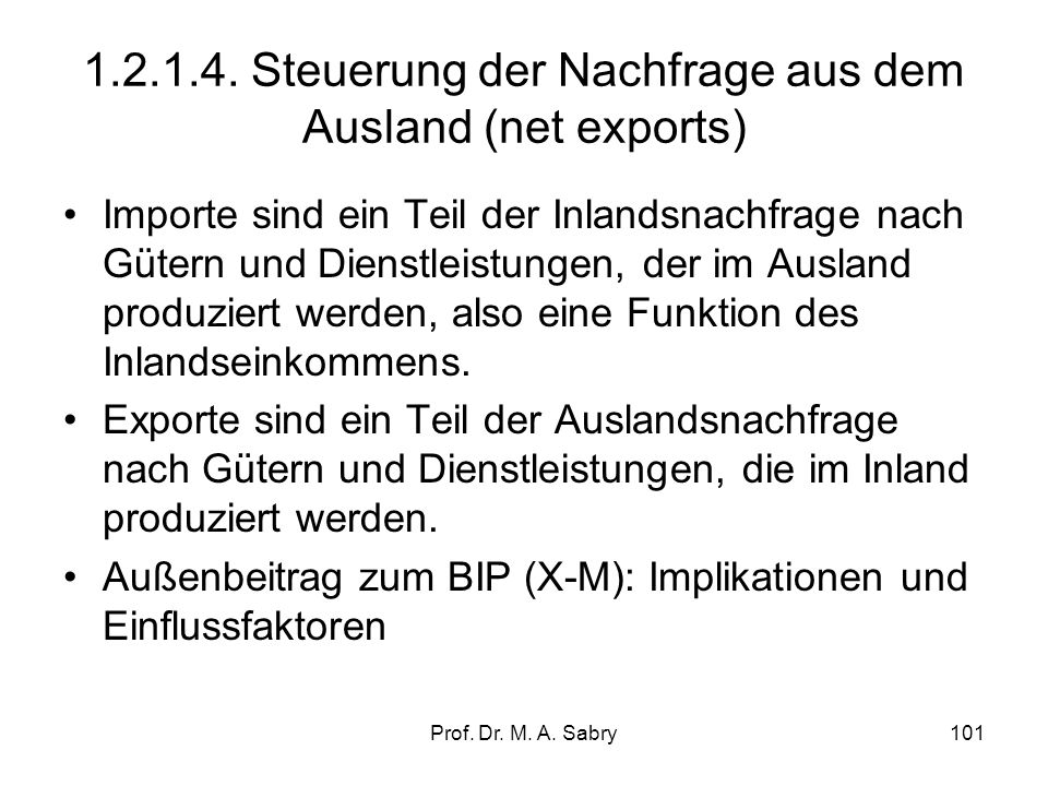 1.2.1.4. Steuerung der Nachfrage aus dem Ausland (net exports)