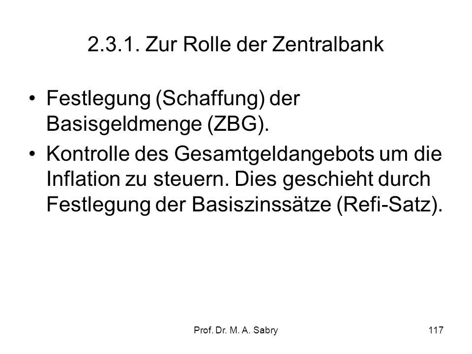 2.3.1. Zur Rolle der Zentralbank