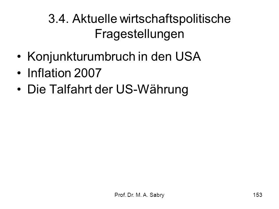 3.4. Aktuelle wirtschaftspolitische Fragestellungen