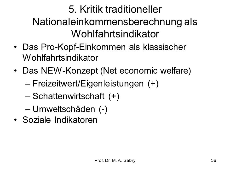 5. Kritik traditioneller Nationaleinkommensberechnung als Wohlfahrtsindikator