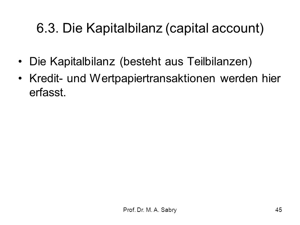 6.3. Die Kapitalbilanz (capital account)