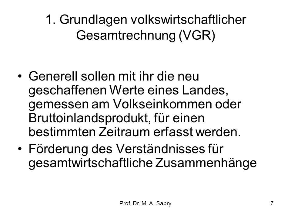 1. Grundlagen volkswirtschaftlicher Gesamtrechnung (VGR)
