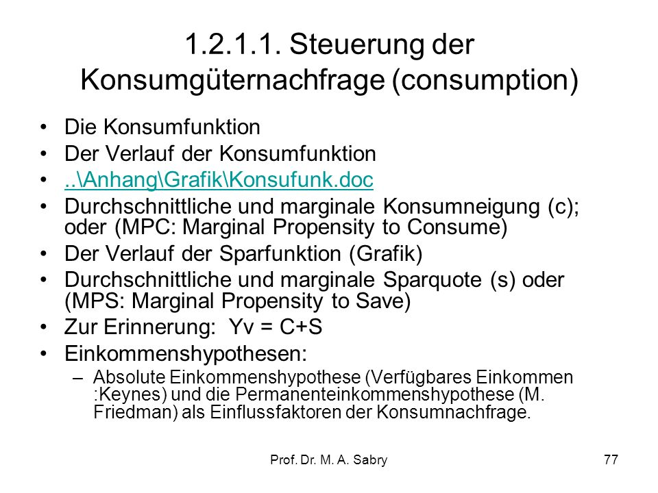 1.2.1.1. Steuerung der Konsumgüternachfrage (consumption)