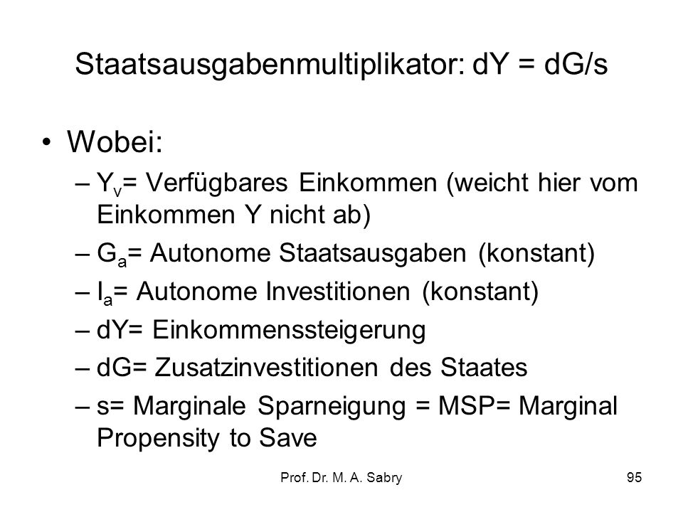 Staatsausgabenmultiplikator: dY = dG/s