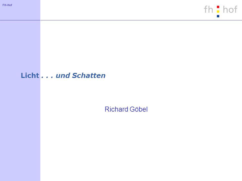 Licht . . . und Schatten Richard Göbel