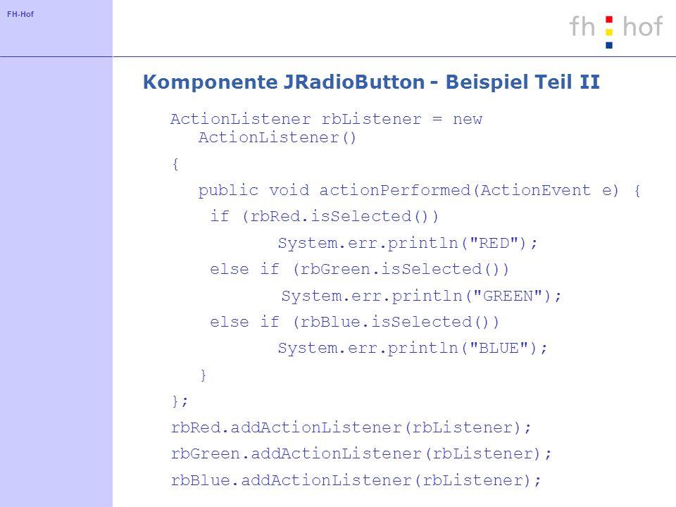 Komponente JRadioButton - Beispiel Teil II
