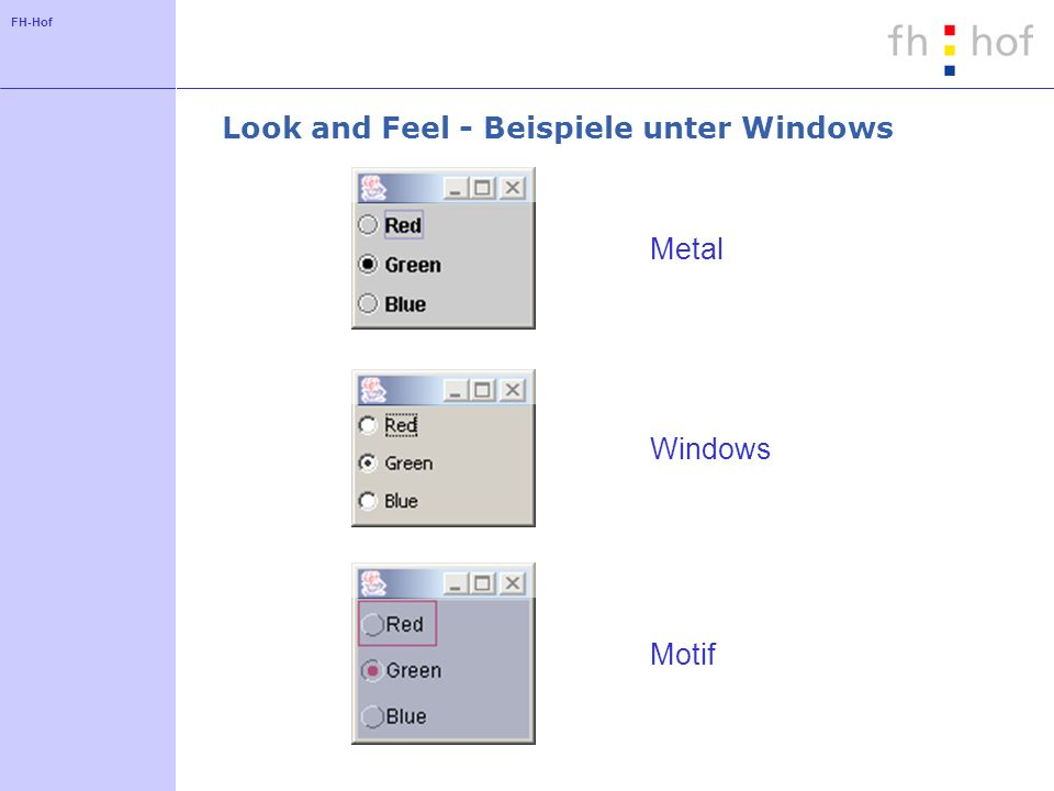 Look and Feel - Beispiele unter Windows