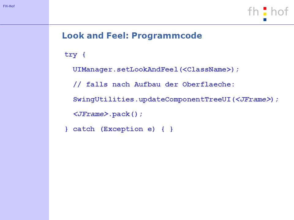 Look and Feel: Programmcode