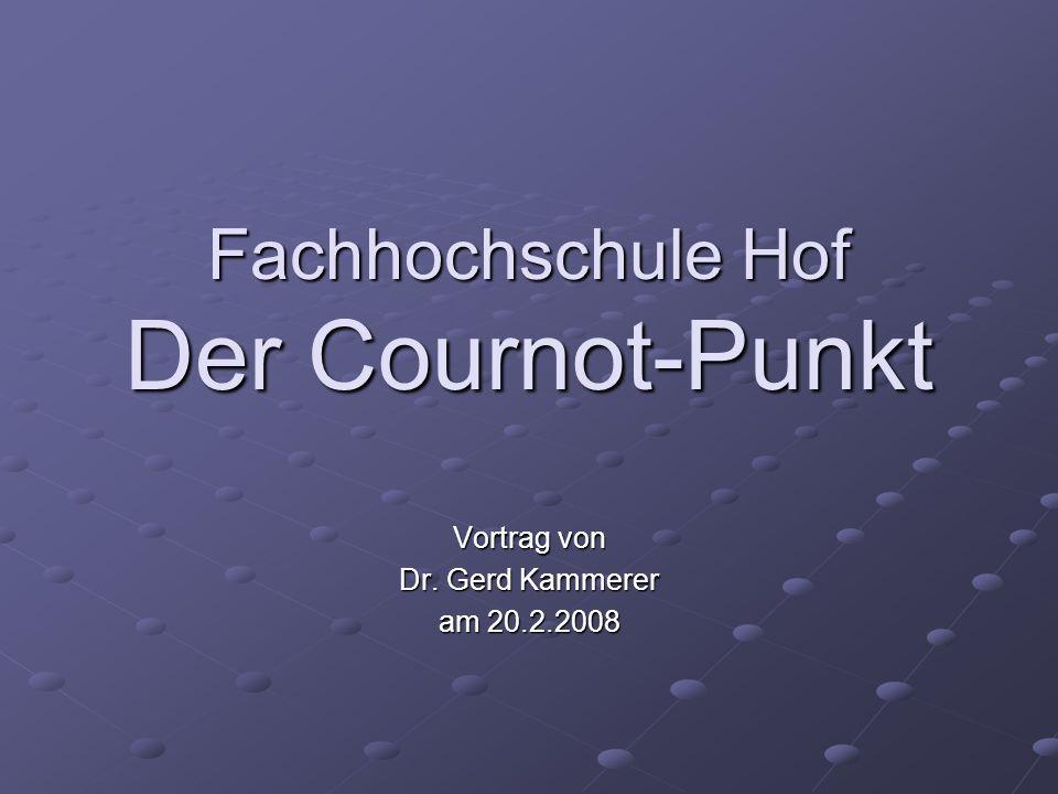 Fachhochschule Hof Der Cournot-Punkt