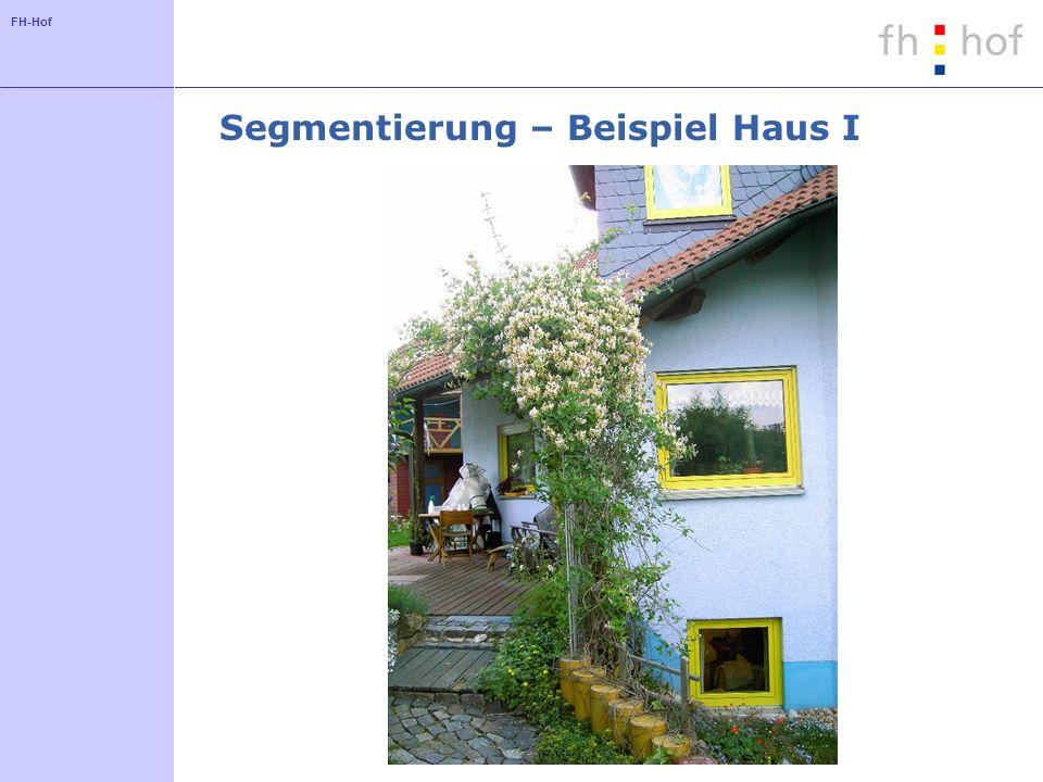 Segmentierung – Beispiel Haus I