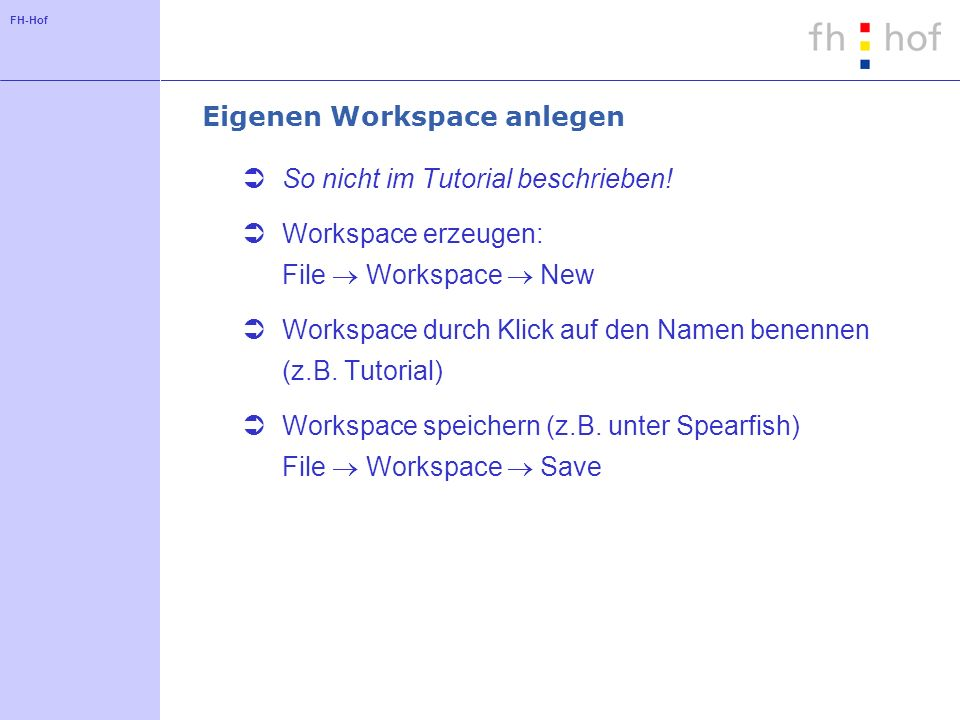 Eigenen Workspace anlegen