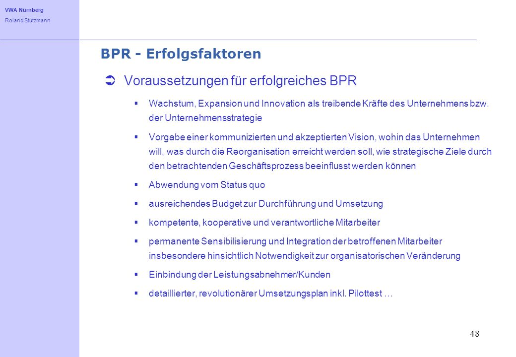 Voraussetzungen für erfolgreiches BPR
