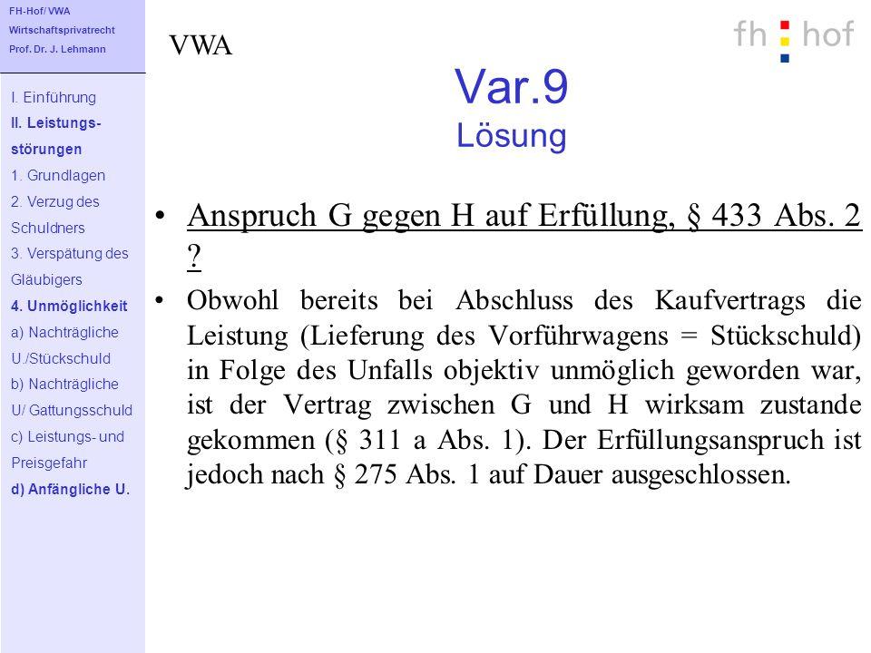 Var.9 Lösung Anspruch G gegen H auf Erfüllung, § 433 Abs. 2 VWA
