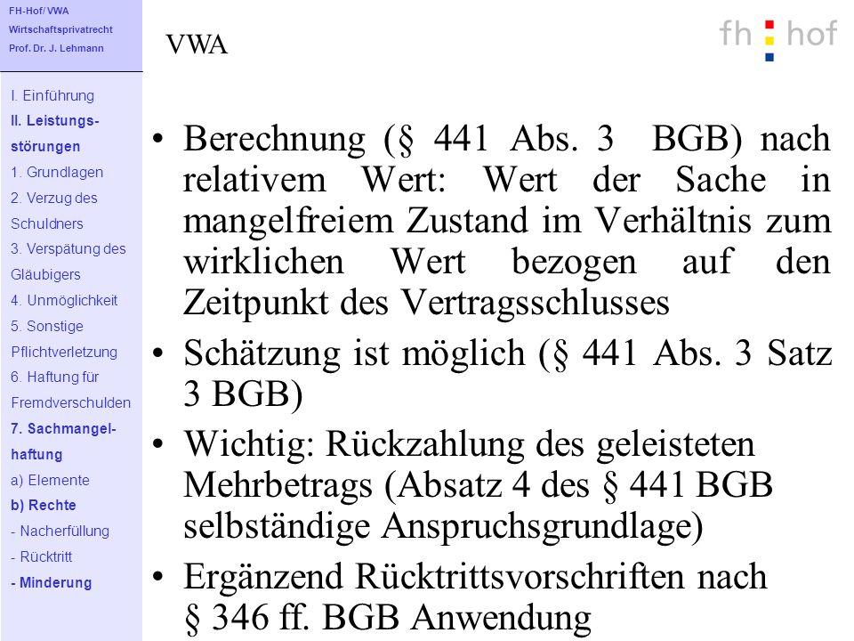 Schätzung ist möglich (§ 441 Abs. 3 Satz 3 BGB)
