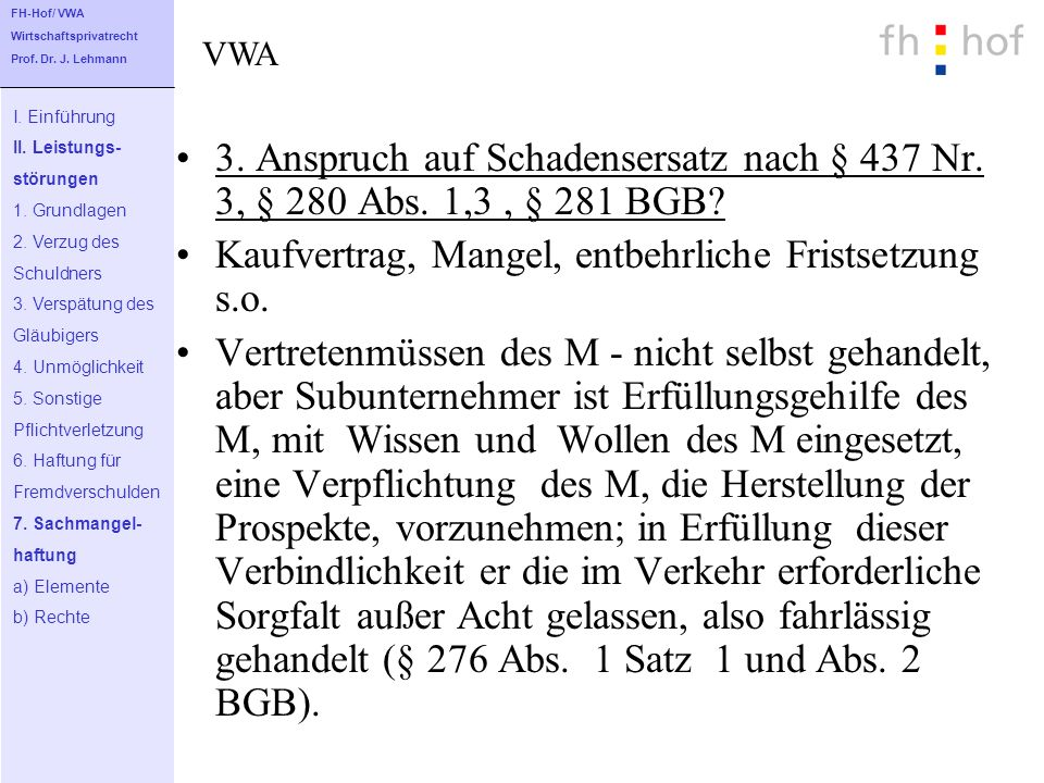 Kaufvertrag, Mangel, entbehrliche Fristsetzung s.o.