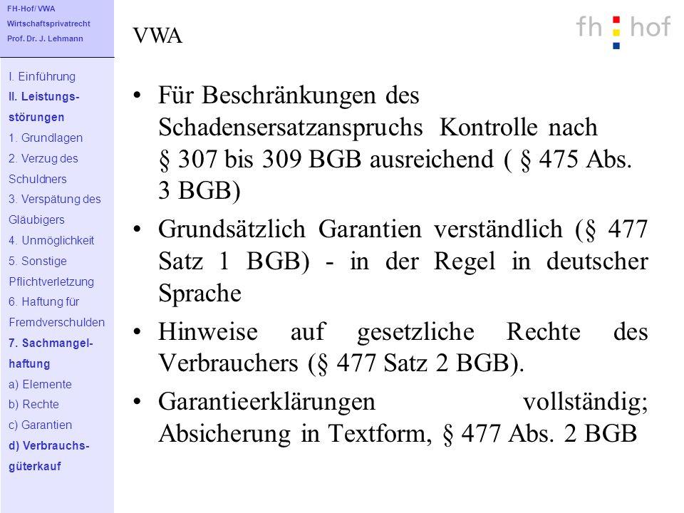 Hinweise auf gesetzliche Rechte des Verbrauchers (§ 477 Satz 2 BGB).