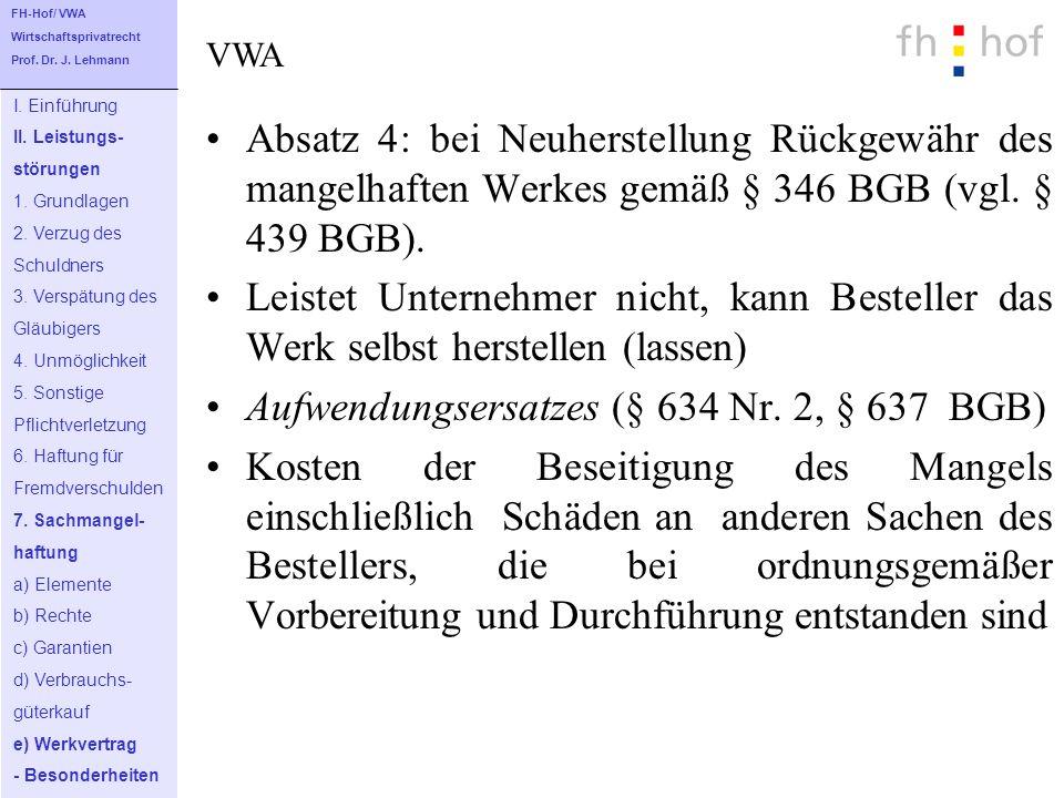 Aufwendungsersatzes (§ 634 Nr. 2, § 637 BGB)