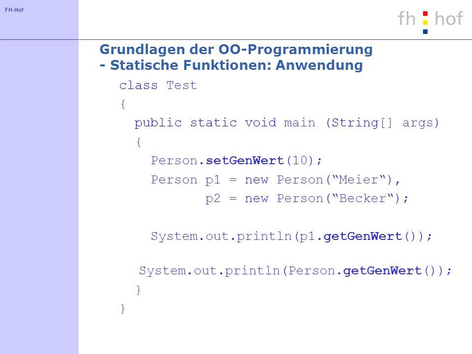 Grundlagen der OO-Programmierung - Statische Funktionen: Anwendung