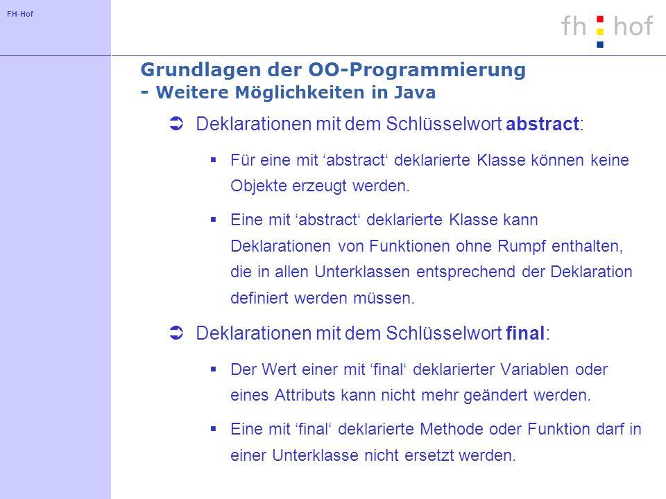 Grundlagen der OO-Programmierung - Weitere Möglichkeiten in Java