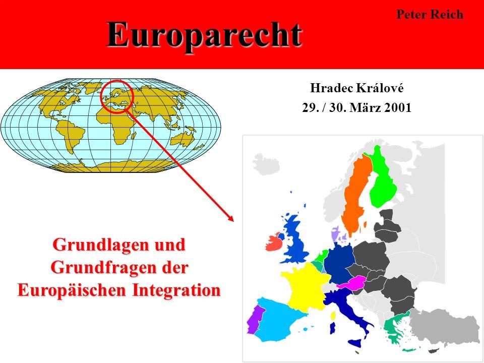 Grundlagen und Grundfragen der Europäischen Integration