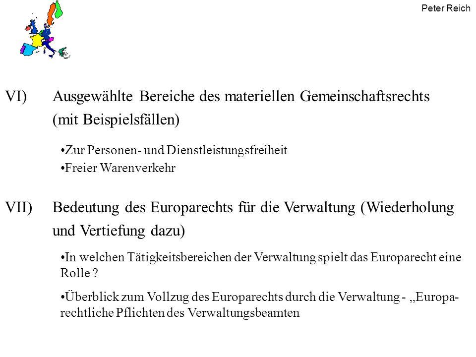 VI) Ausgewählte Bereiche des materiellen Gemeinschaftsrechts