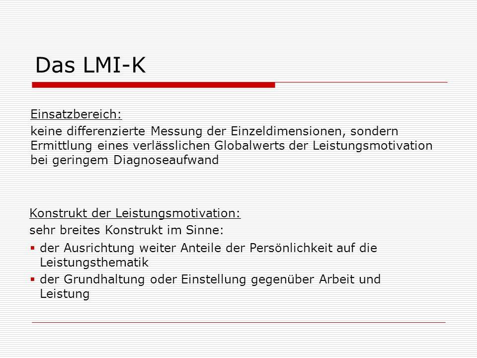 Das LMI-K Einsatzbereich:
