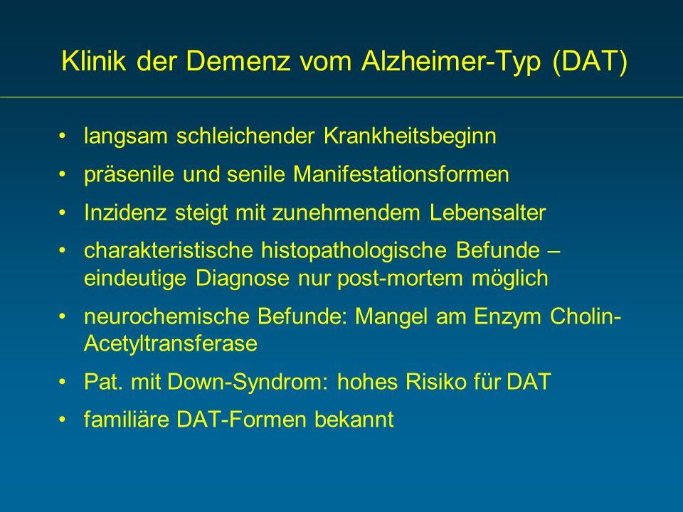 Klinik der Demenz vom Alzheimer-Typ (DAT)