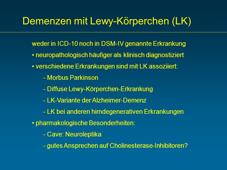 Demenzen mit Lewy-Körperchen (LK)
