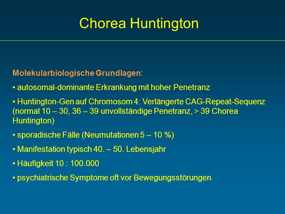 Chorea Huntington Molekularbiologische Grundlagen: