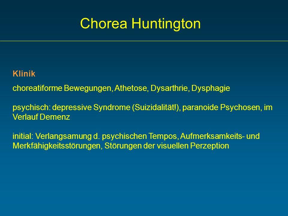 Chorea Huntington Klinik