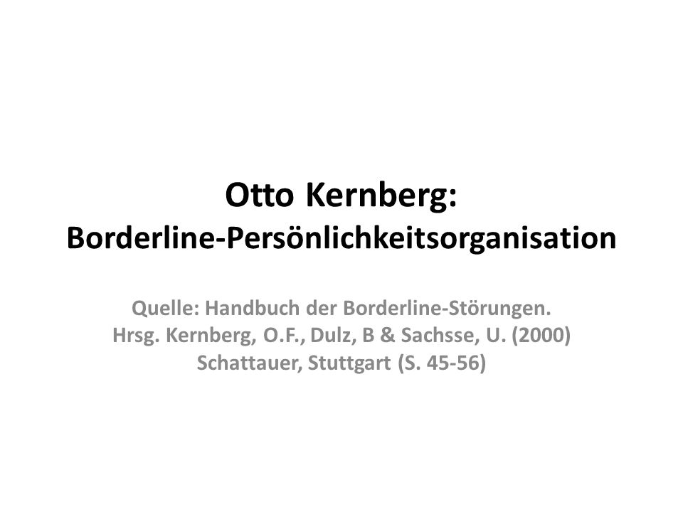 Otto Kernberg: Borderline-Persönlichkeitsorganisation