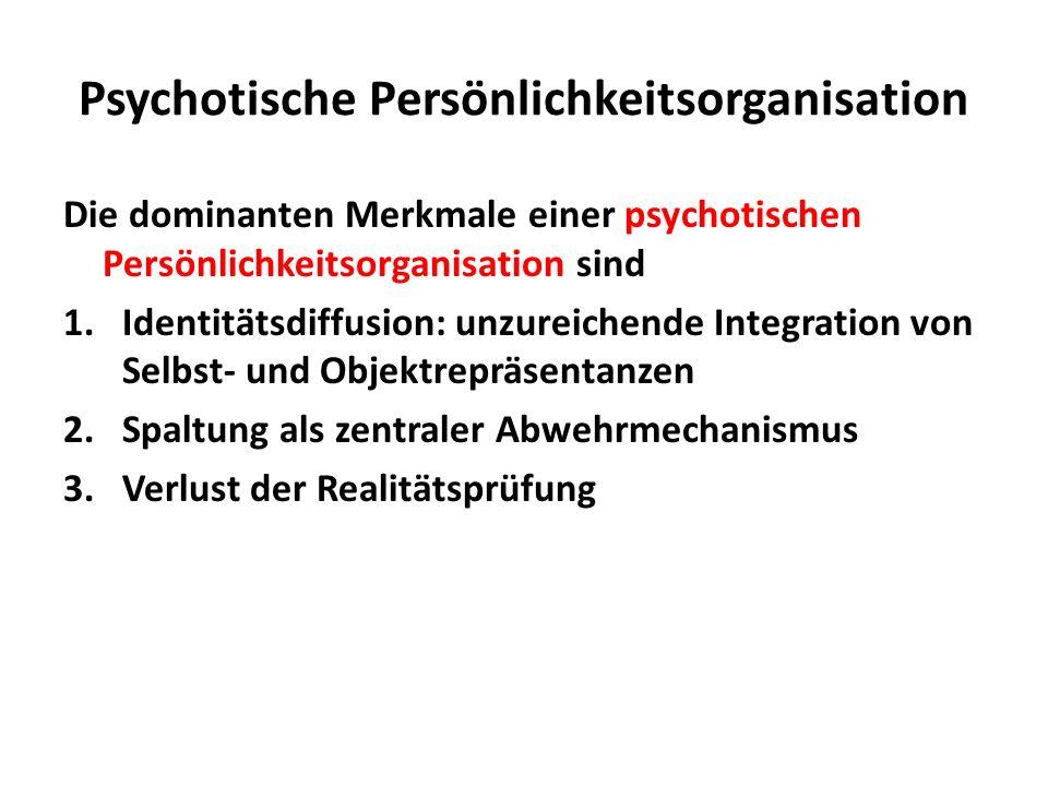 Psychotische Persönlichkeitsorganisation