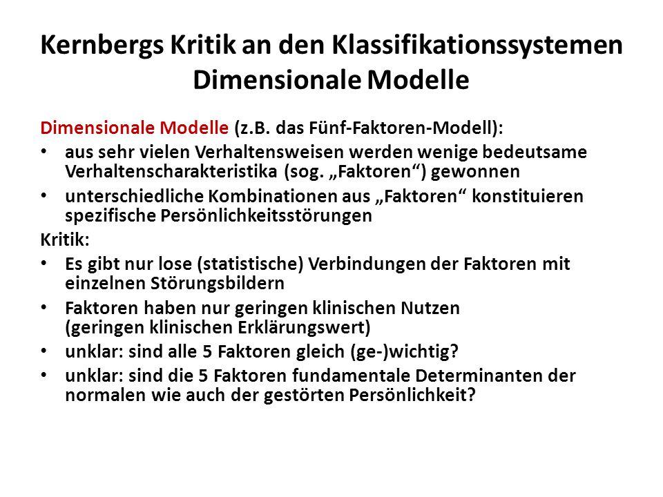 Kernbergs Kritik an den Klassifikationssystemen Dimensionale Modelle