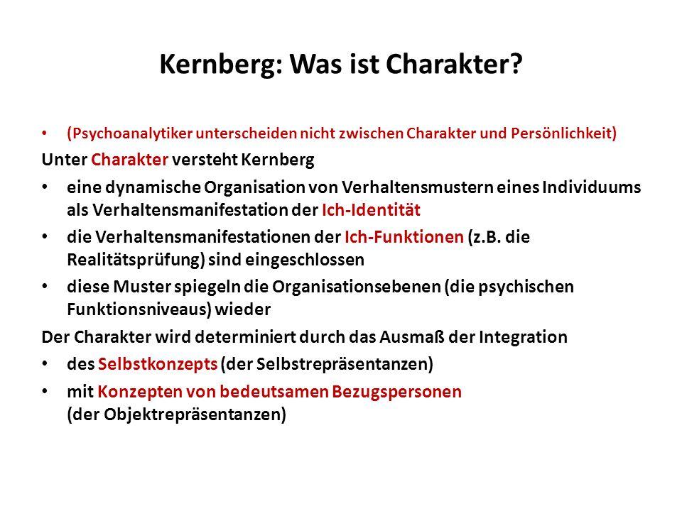Kernberg: Was ist Charakter