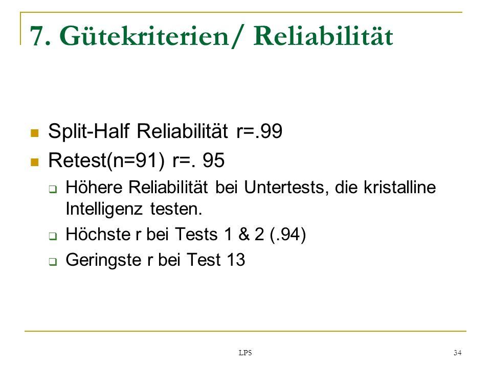 7. Gütekriterien/ Reliabilität
