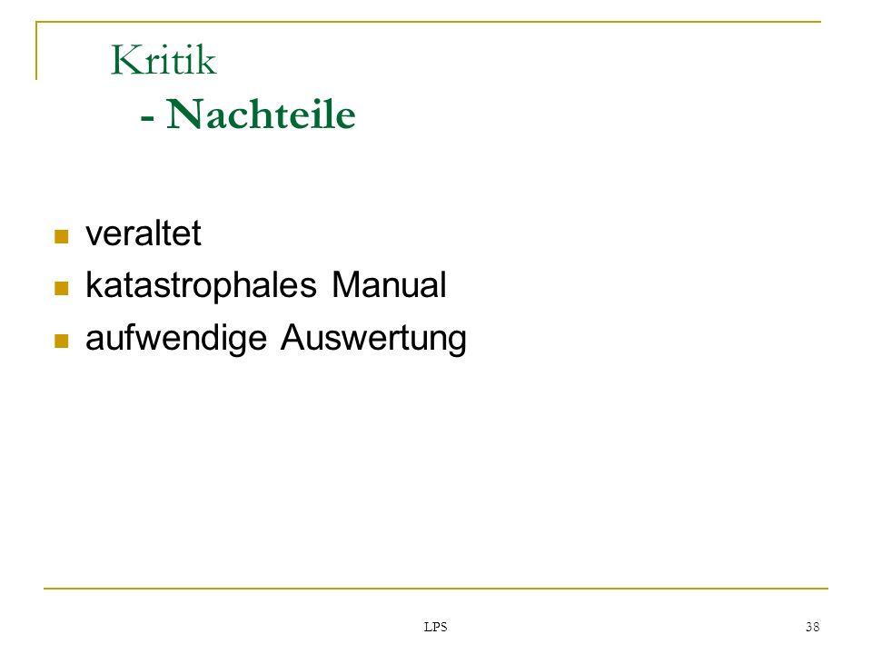 Kritik - Nachteile veraltet katastrophales Manual