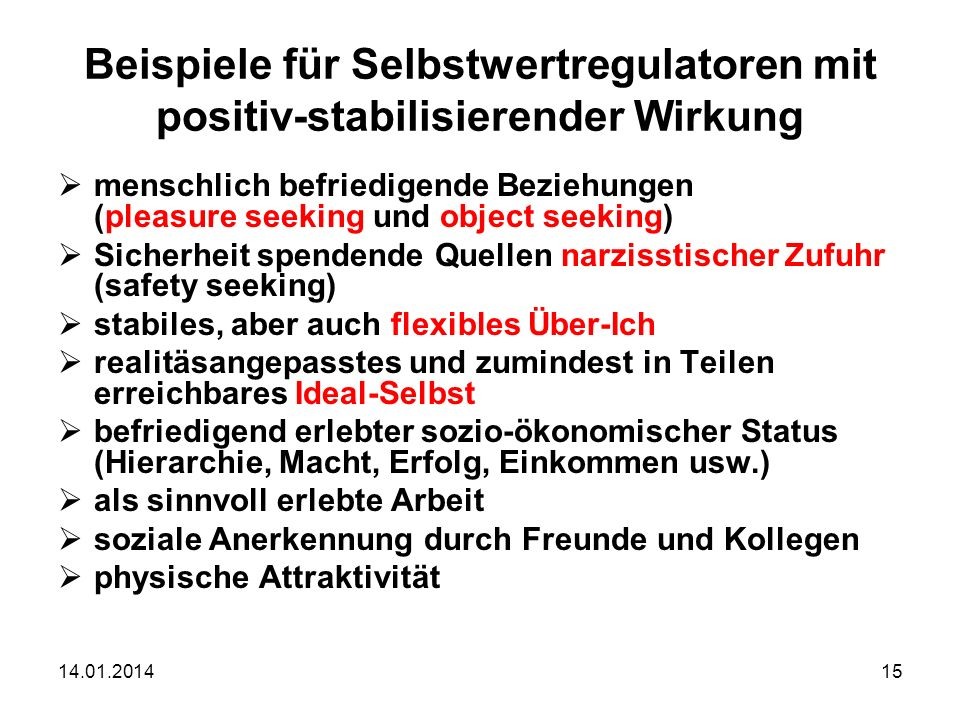 Beispiele für Selbstwertregulatoren mit positiv-stabilisierender Wirkung