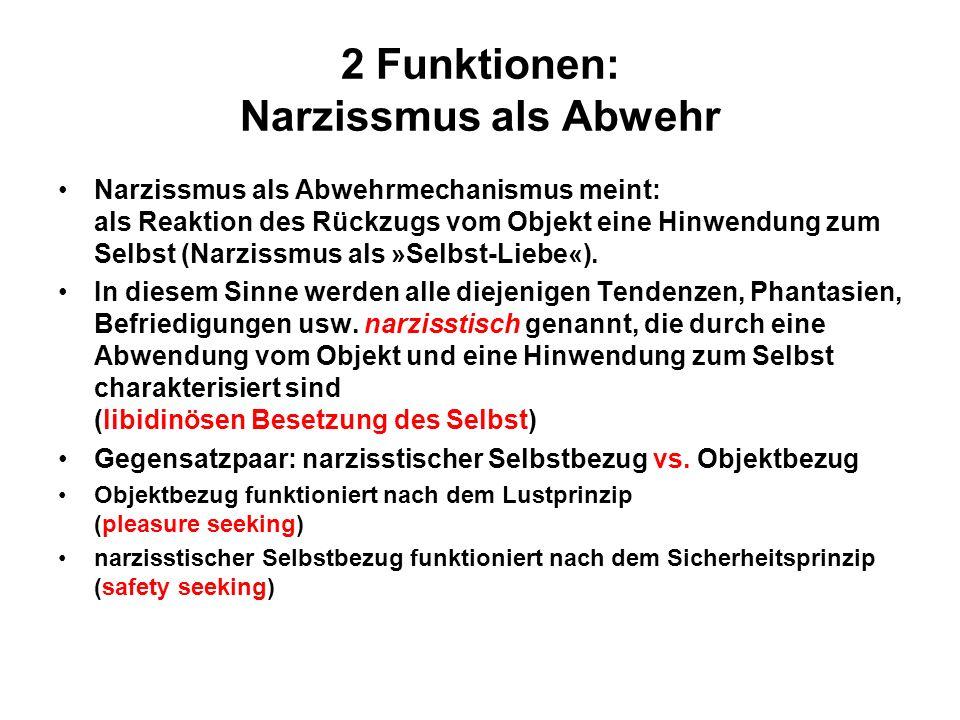 2 Funktionen: Narzissmus als Abwehr