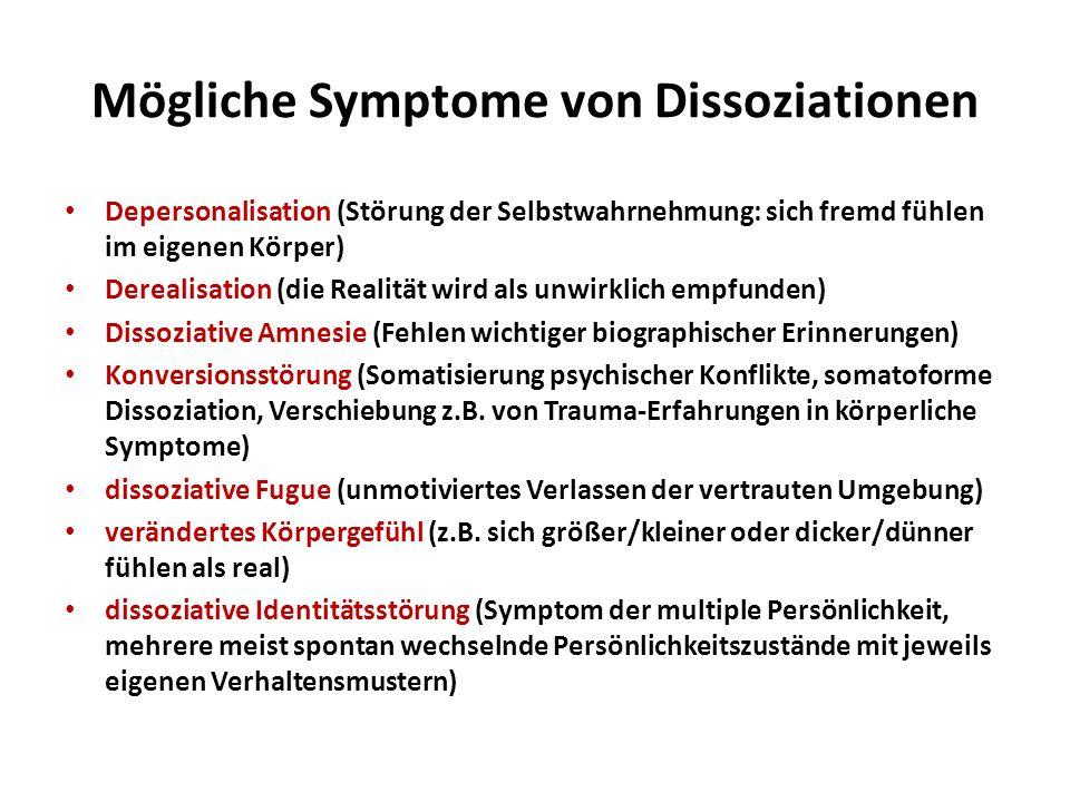 Mögliche Symptome von Dissoziationen