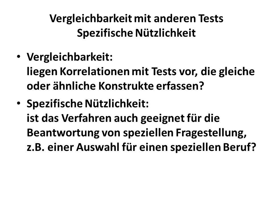 Vergleichbarkeit mit anderen Tests Spezifische Nützlichkeit