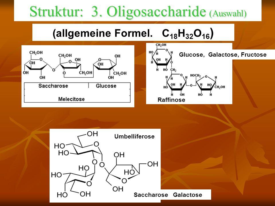 Struktur: 3. Oligosaccharide (Auswahl)