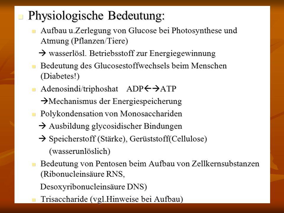 Physiologische Bedeutung: